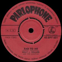 BILLY J. KRAMER WITH THE DAKOTAS - BAD TO ME ⁄ I CALL YOUR NAME - 45-DPY 651 - FINLAND - pic 1