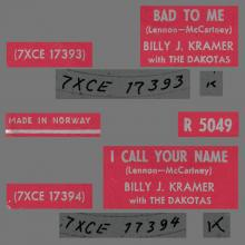 BILLY J. KRAMER WITH THE DAKOTAS - BAD TO ME ⁄ I CALL YOUR NAME - R 5049 - NORWAY - YELLOW SLEEVE - pic 1