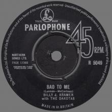 BILLY J. KRAMER WITH THE DAKOTAS - BAD TO ME ⁄ I CALL YOUR NAME - R 5049 - UK - pic 1