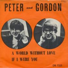 PETER AND GORDON - A WORLD WITHOUT LOVE - NORWAY - DB 7225 - pic 1