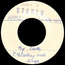 """1973 04 26 - WINGS - MY LOVE ⁄ THE MESS - ITALY 7"""" TEST PRESSING  - pic 1"""