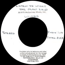 """1975 05 16 - WINGS - LISTEN TO WHAT THE MAN SAID ⁄ LISTEN TO WHAT THE MAN SAID - USA 7"""" TEST PRESSING - pic 1"""