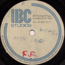 1975 05 16 - WINGS - LISTEN TO WHAT THE MAN SAID - IBC STUDIOS - 12 INCH ONE TRACK - ACETATE - pic 1