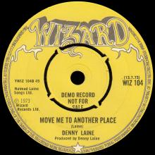 DENNY LAINE - 1973 07 13 - FIND A WAY SOMEHOW ⁄ MOVE ME TO ANOTHER PLACE  - PROMO - UK - WIZARD - WIZ 104 - pic 5