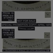 HOLLAND 1973 04 00 PAUL MCCARTNEY WINGS - PROM 13 APRIL - MY LOVE - 12INCH PROMO - pic 1