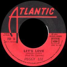 1974 08 00 - PEGGY LEE - LET'S LOVE ⁄ LET'S LOVE - ATLANTIC - PRO 18 - PROMO - FRANCE - pic 1