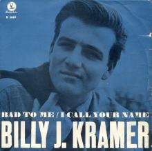 BILLY J. KRAMER WITH THE DAKOTAS - BAD TO ME ⁄ I CALL YOUR NAME - R 5049 - SWEDEN - 1 BLUE SLEEVE - pic 1