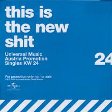 AUSTRIA 2011 06 20 - IT'S SO EASY - THIS IS THE NEW SHIT 24 - VARIOUS - UNIVERSAL - AUSTRIA - PROMO - pic 1